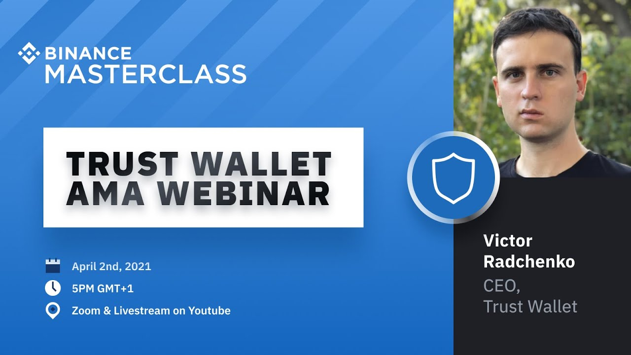 Trust Wallet AMA Webinar