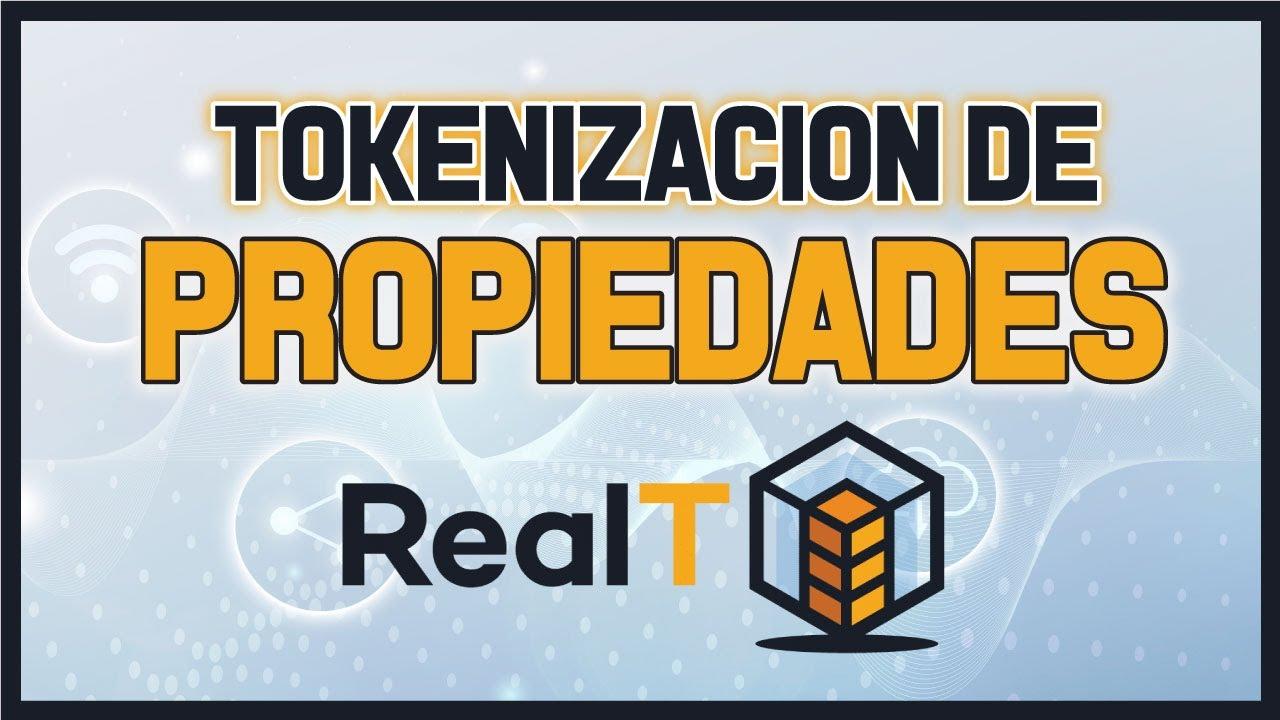 TOKENIZACION DE PROPIEDADES/BIENES RAICES – REALT
