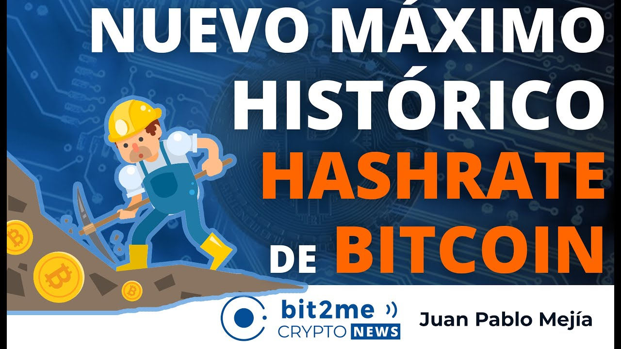 🔵 ⛏️ Nuevo máximo histórico HASHRATE BITCOIN – Bit2Me Crypto News