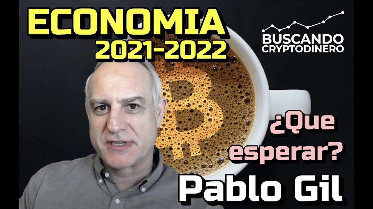 🔴 Que esperar de la ECONOMIA este 2021 2022: Cafe y Crypto (Pablo Gil)