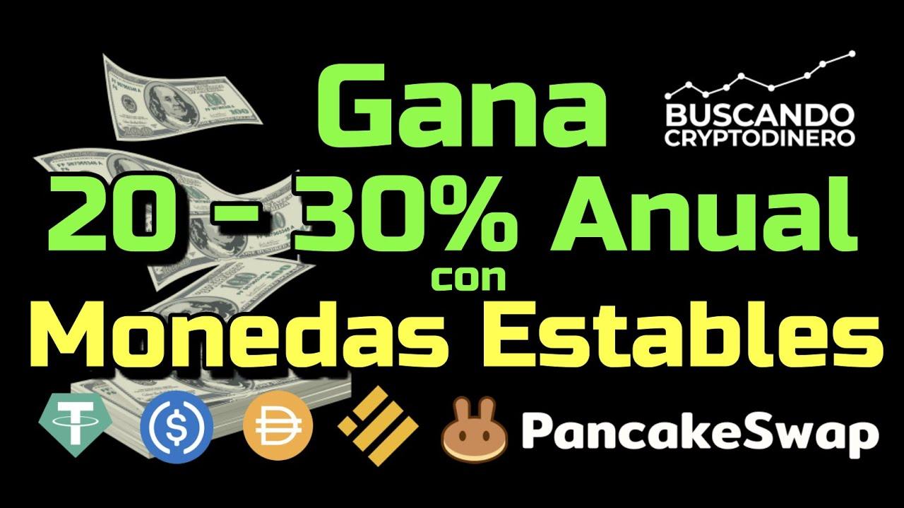 💵 Gana entre 20 y 30% anual con tus Monedas ESTABLES en PancakeSwap !!
