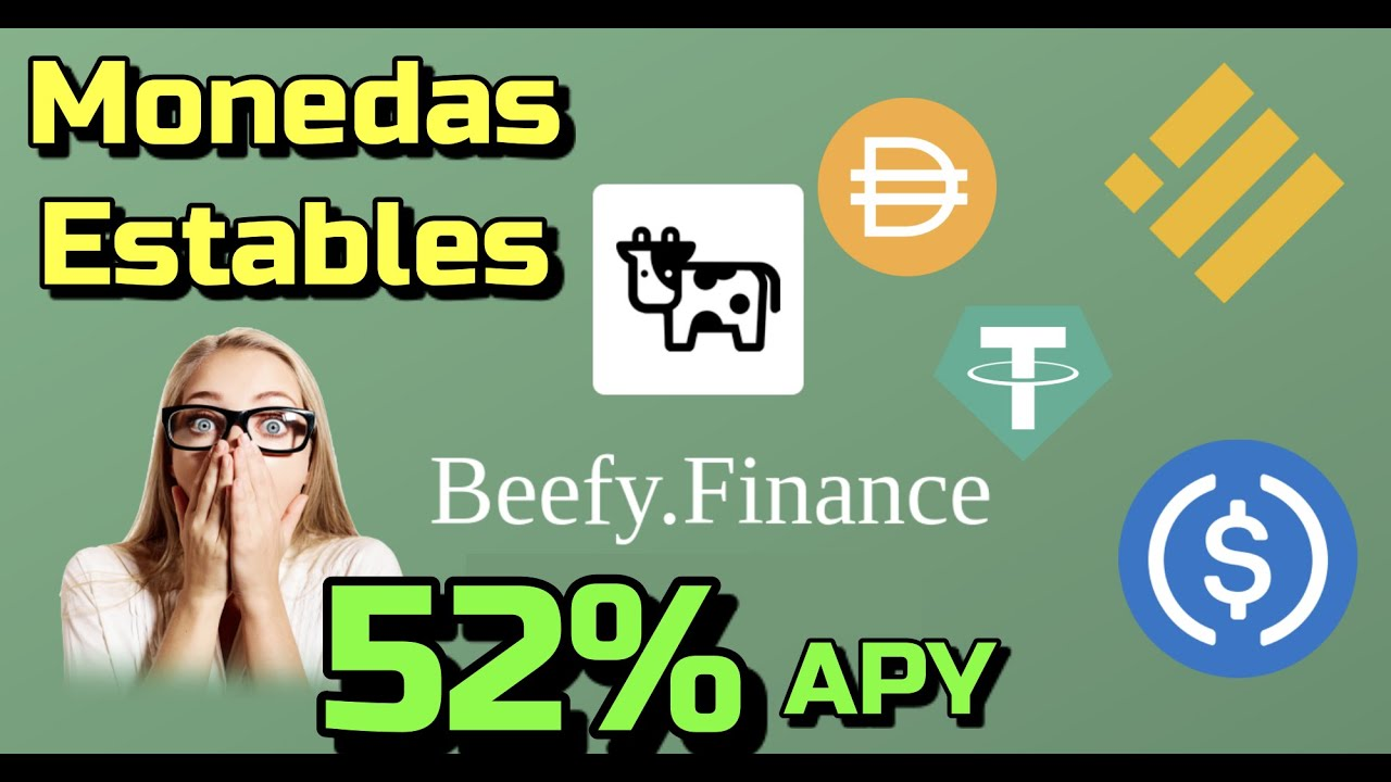 🤯 Gana 52% Anual con tus MONEDAS ESTABLES en #Beefy.Finance !!!