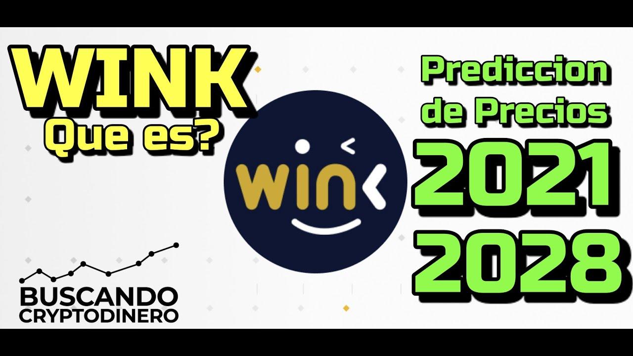 """WINK """"WIN"""" #Casino Que es?? 🔥 ☞Predicción de PRECIOS 🤑 2021-2028 ☜    Me CONVIENE invertir 💰??"""