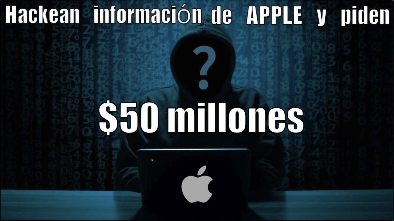 Hackean y roban Información de Apple y piden $50 millones