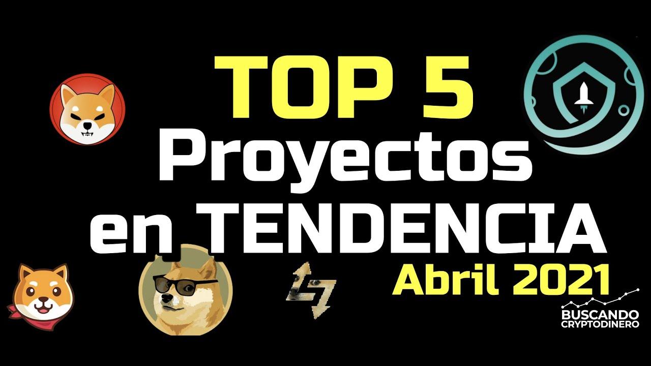 🔥 Top#5  – Proyectos Tendencia de Abril ¿Debo invertir? #shitcoin