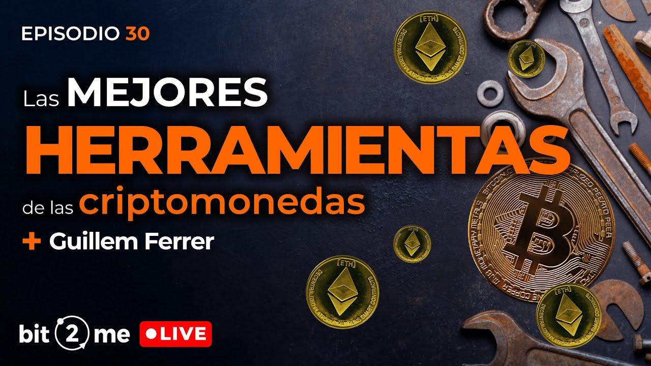 🔴 Las Mejores HERRAMIENTAS de las CRIPTOMONEDAS – Bit2Me LIVE Ep. 30 @CryptoBoy Official