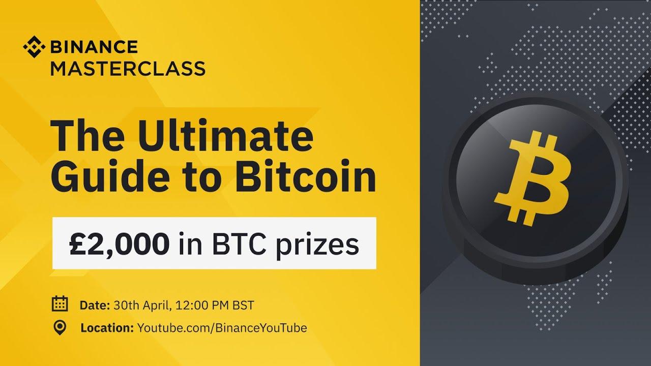 Binance Masterclass: The Ultimate Guide to Bitcoin