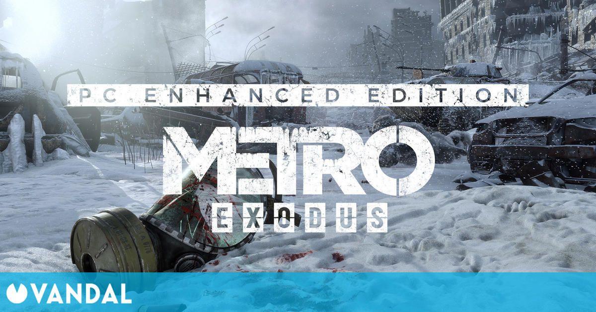 Metro Exodus: Enhanced Edition se estrena el 6 de mayo en PC con ray tracing y texturas 4K