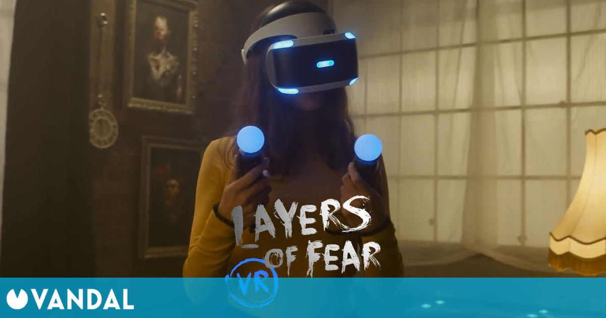 Layers of Fear VR celebra su llegada a PS4 con un espeluznante tráiler de acción real