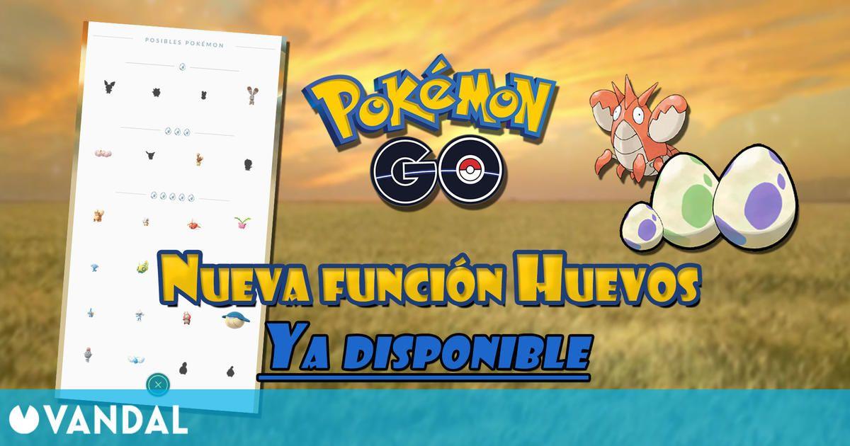 Pokémon GO: Ya puedes ver los Pokémon que eclosionan de Huevos y sus rarezas