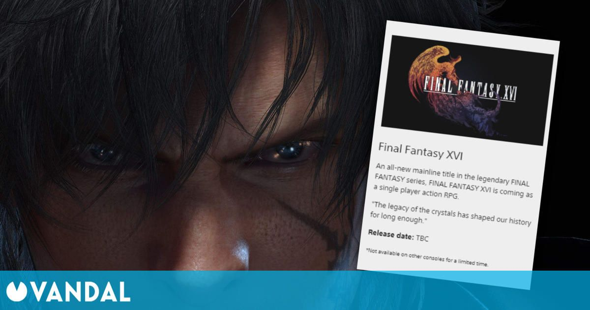 Final Fantasy 16 sería un exclusivo temporal de PS5, según la web de PlayStation