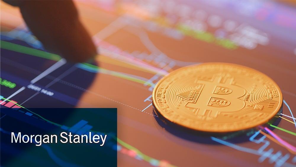 Morgan Stanley da espaldarazo a Bitcoin para 12 fondos de inversión