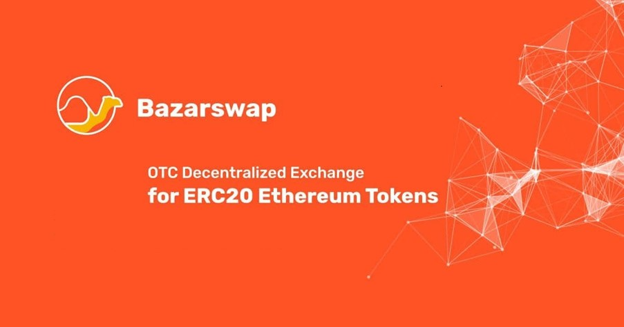 BazarSwap, primer intercambio P2P descentralizado del mundo para operaciones de arranque de tokens ERC20