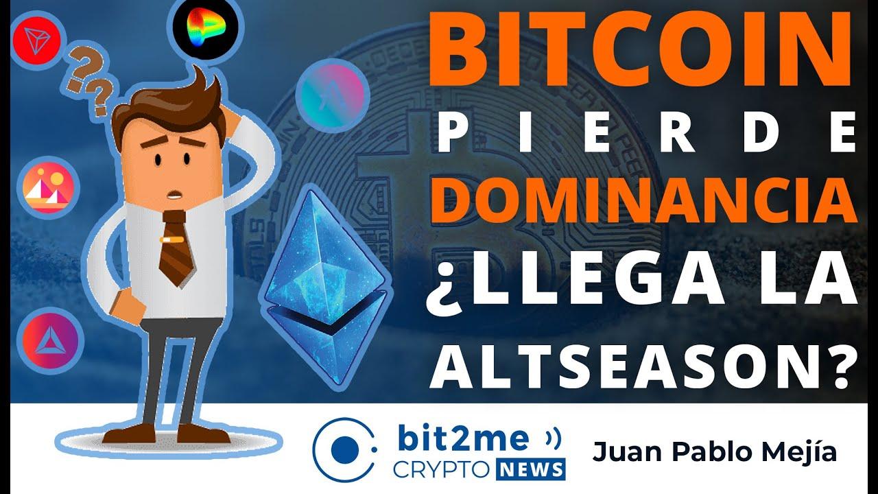 🔵 🤔 BITCOIN pierde DOMINANCIA ¿Llega altseason? – Bit2Me Crypto News