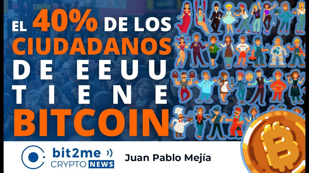 🔵 😲 El 40% de los CIUDADANOS de EEUU tiene BITCOIN – Bit2Me Crypto News