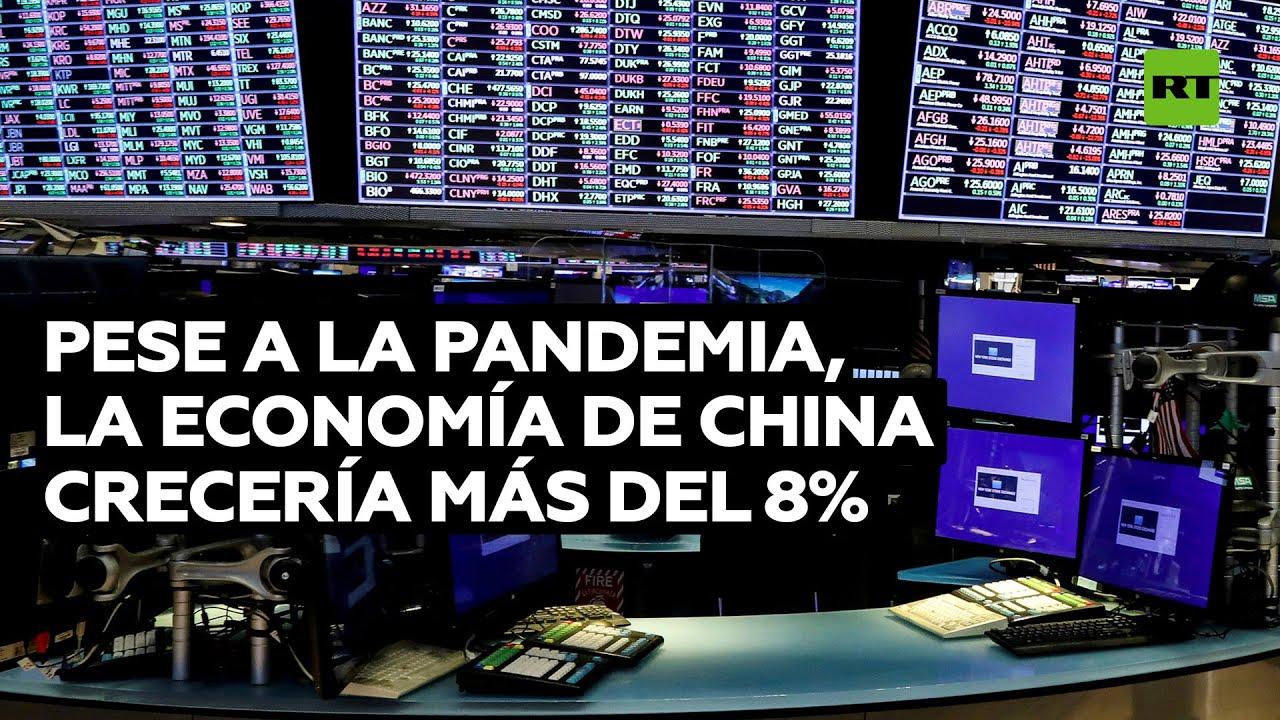 Pese a la pandemia, la economía de China crecería este año más del 8%