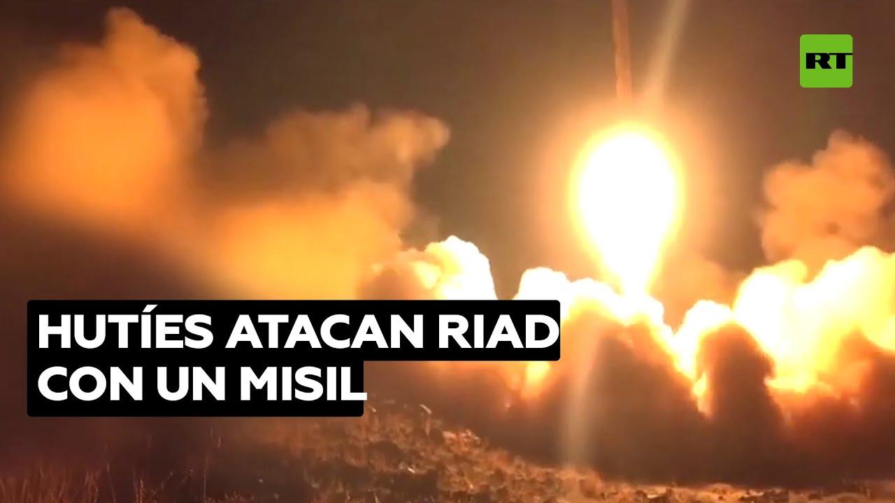 Hutíes disparan un misil balístico contra la capital de Arabia Saudita
