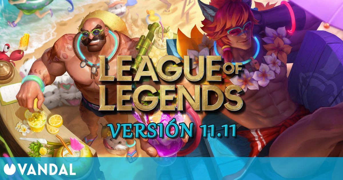 League of Legends v11.11: Ajustes a campeones, vuelve Bombardeo al nexo y cambios