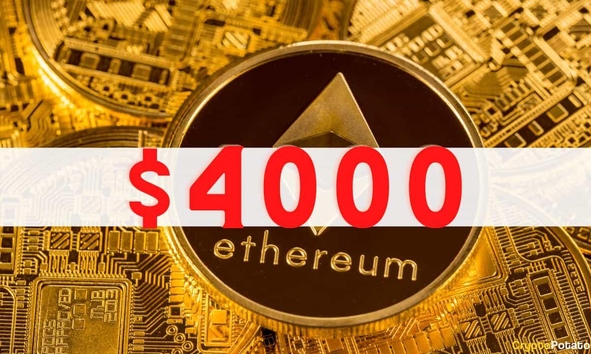 Ethereum Rompe La Barrera De Los 4000 USD Una Semana Después De Superar Los 3000 Dólares