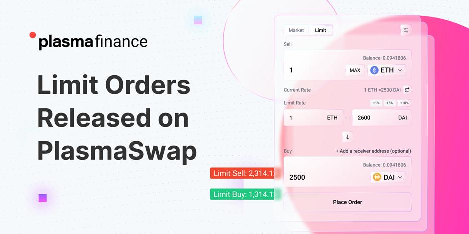 Las órdenes limitadas ahora están disponibles en PlasmaSwap