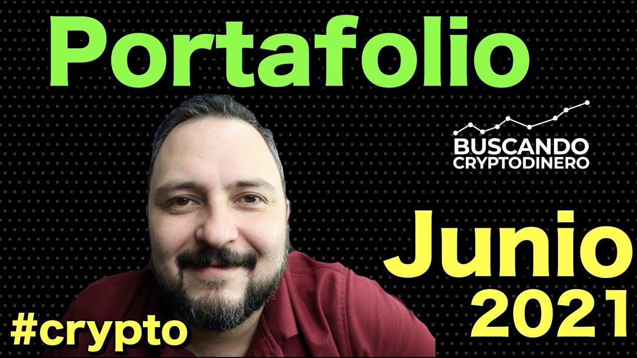 """✅ Mi Portafolio """"Junio 2021"""" ➤ #Crypto"""