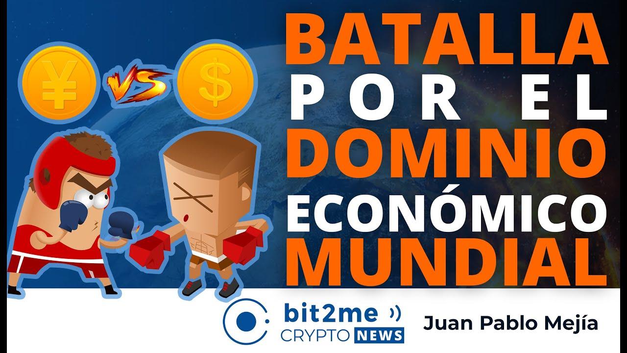 🔵 🥊 BATALLA por el DOMINIO económico MUNDIAL – Bit2Me Crypto News