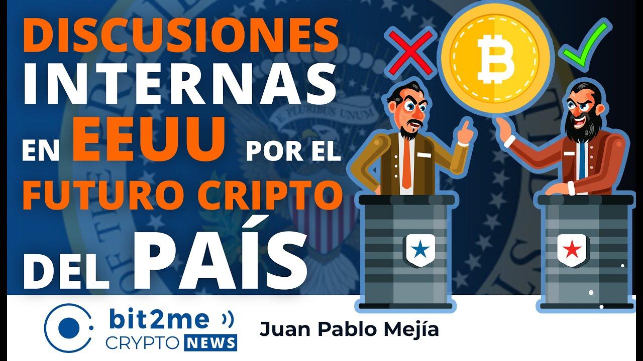 🔵 🗯️ DISCUSIONES internas en EEUU por el FUTURO CRIPTO del país – Bit2Me Crypto News