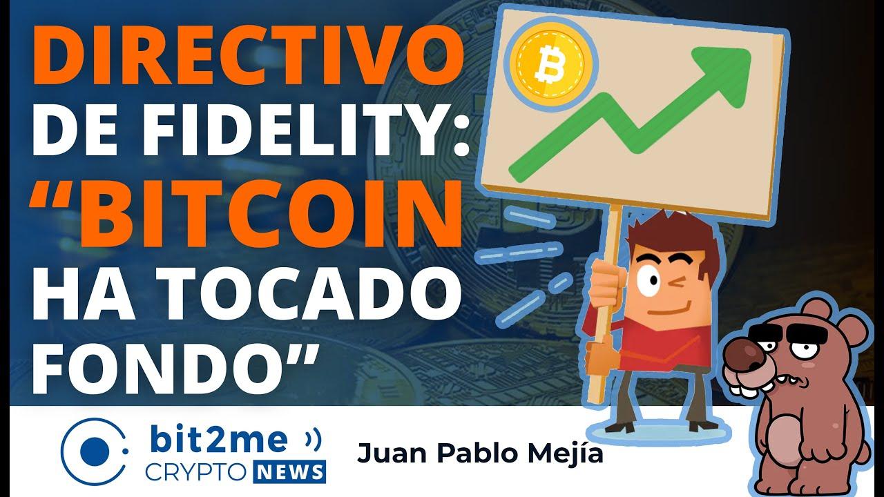 "🔵 📊 DIRECTIVO de Fidelity: ""BITCOIN HA TOCADO FONDO"" – Bit2Me Crypto News"