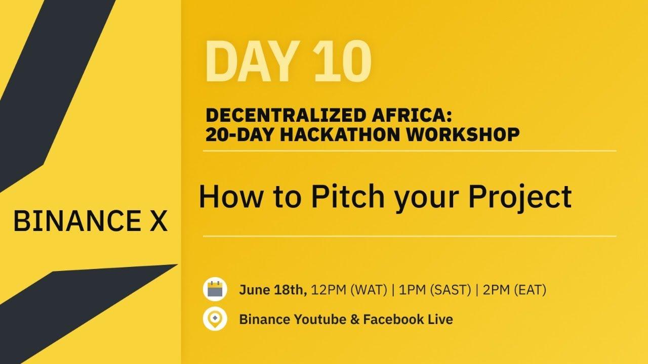 DAY 10: Africa Hackathon with Binance X
