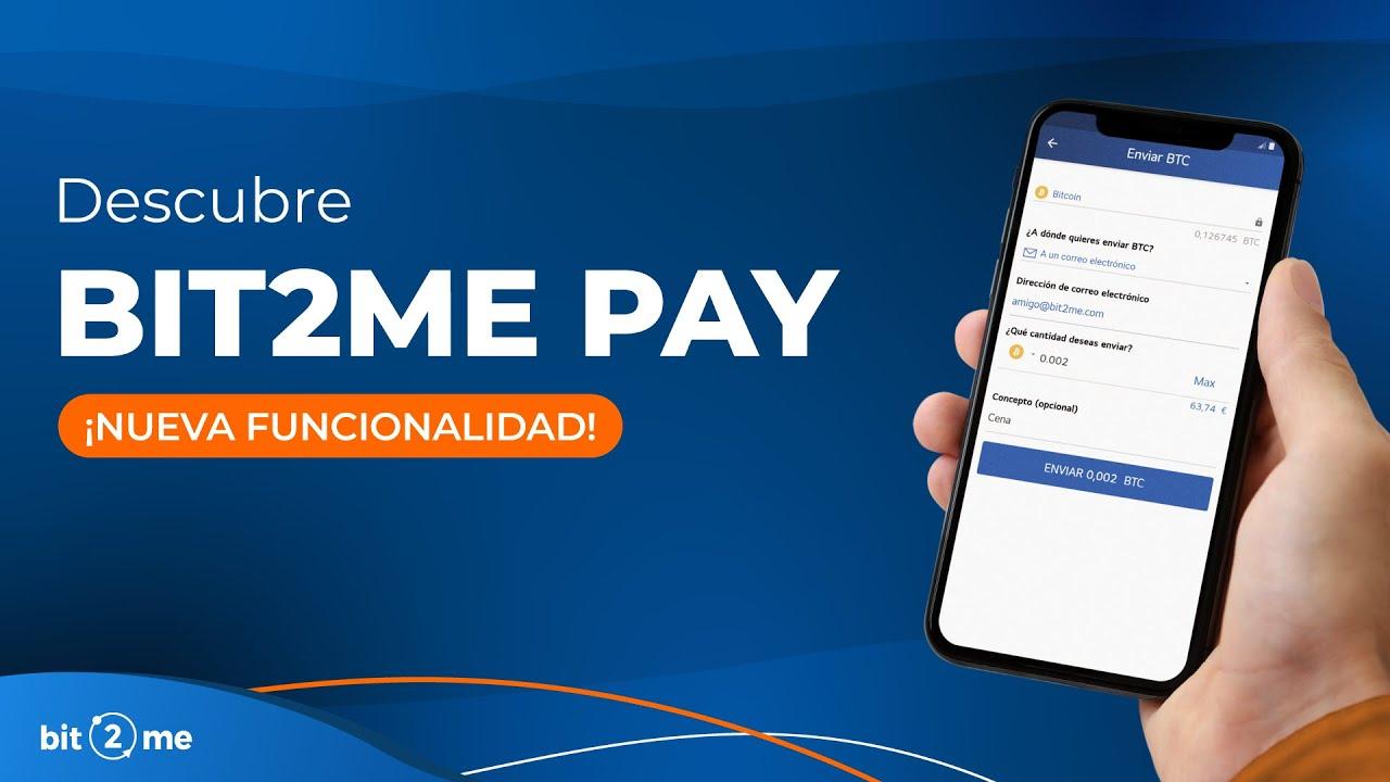 ⚡️ 📤 Nueva funcionalidad Bit2Me Pay