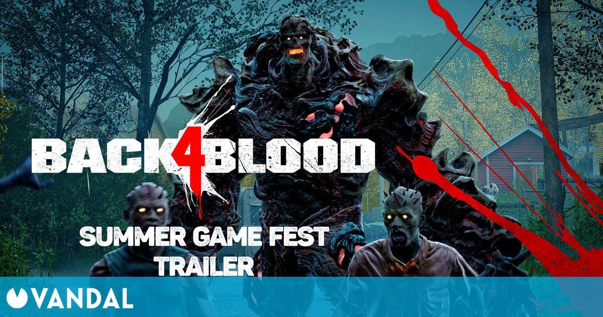 Back 4 Blood lanza un nuevo tráiler en el Summer Game Fest y confirma una beta abierta