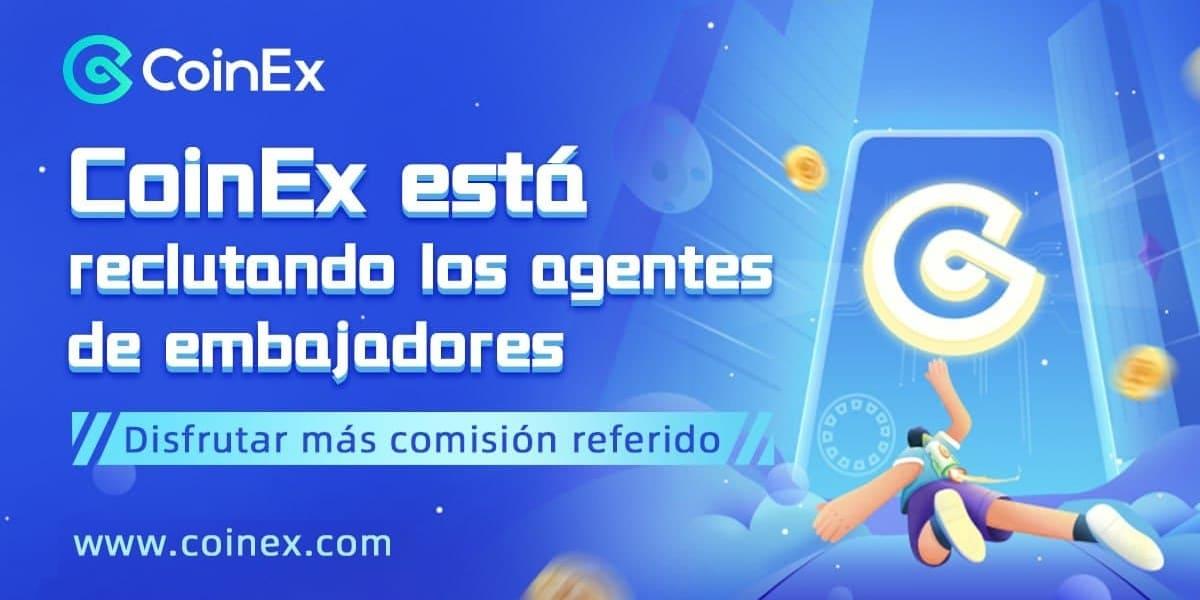 CoinEx Exchange invita a sus usuarios a convertirse en agentes de embajadores