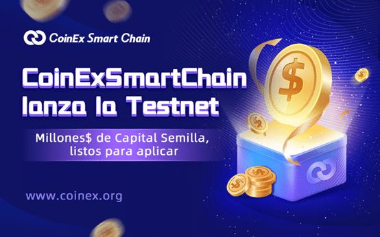 CoinEx Smart Chain lanza su Testnet y alienta a desarrolladores a unirse a su cadena
