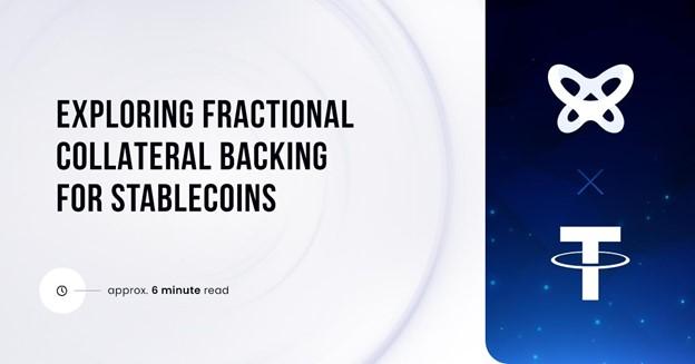 Explorando el respaldo colateral fraccional para Stablecoins