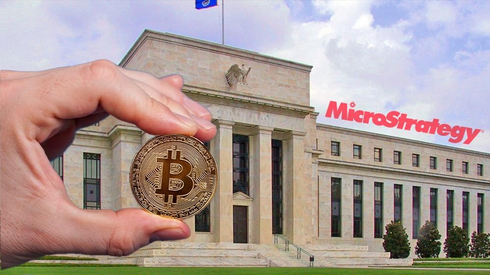 Reserva Federal respalda «sin querer» a MicroStrategy en su inversión de bitcoin