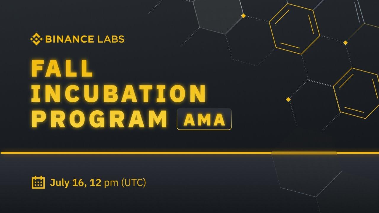 Binance Labs AMA – Fall Incubation Program