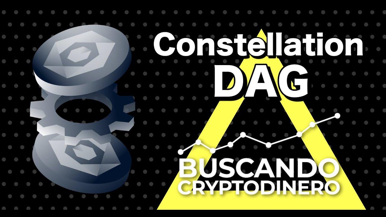 Constellation DAG Que es? 🔥 ☞Predicción de PRECIOS 🤑 2021-2026 ☜    Me CONVIENE invertir 💰??