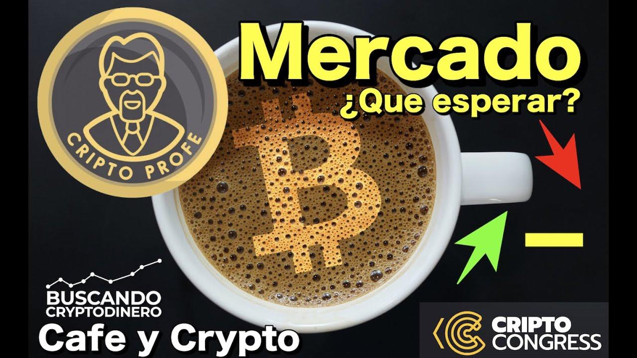 ☕️ Que pasa con el Mercado y Criptocongress con Cripto Profe: cafe y Crypto
