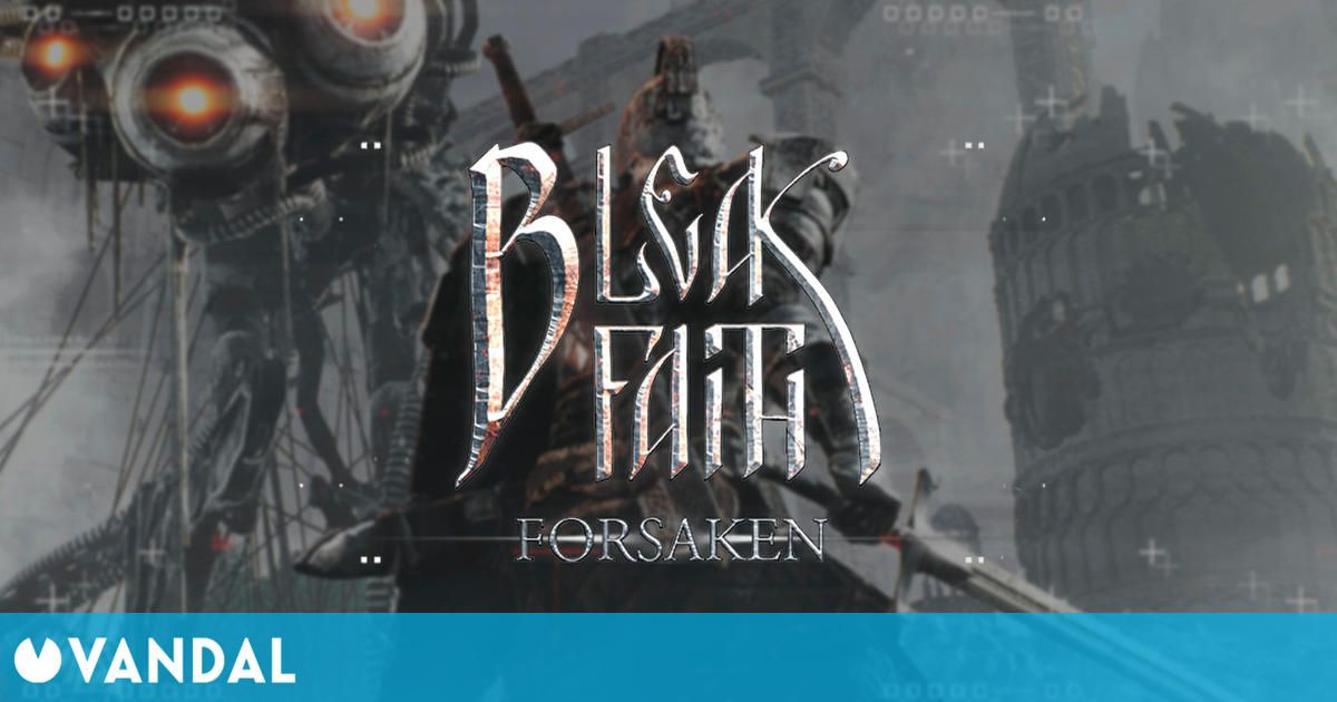 Bleak Faith: Forsaken, un 'Souls' de mundo abierto, presenta 9 minutos de gameplay