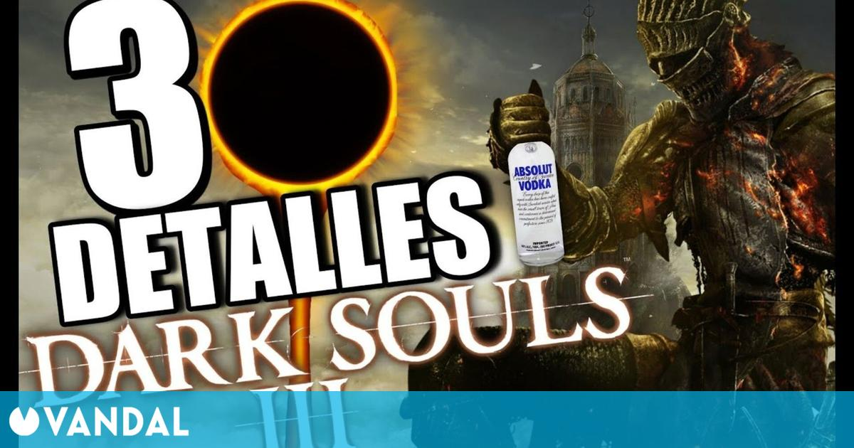 Dark Souls 3: Estos son sus 30 detalles alucinantes