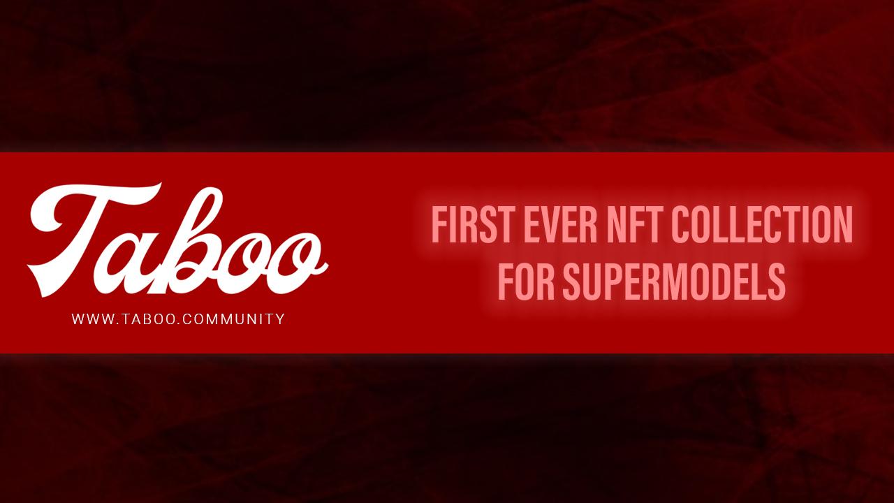 TABOO listo para lanzar los primeros coleccionables NFT para supermodelos