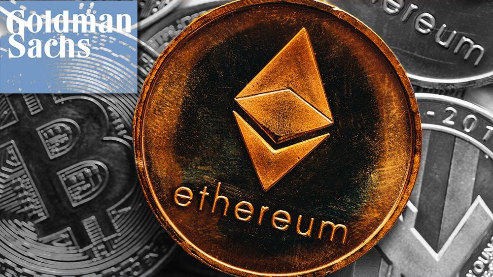 Ethereum puede superar a bitcoin como reserva de valor, dice Goldman Sachs