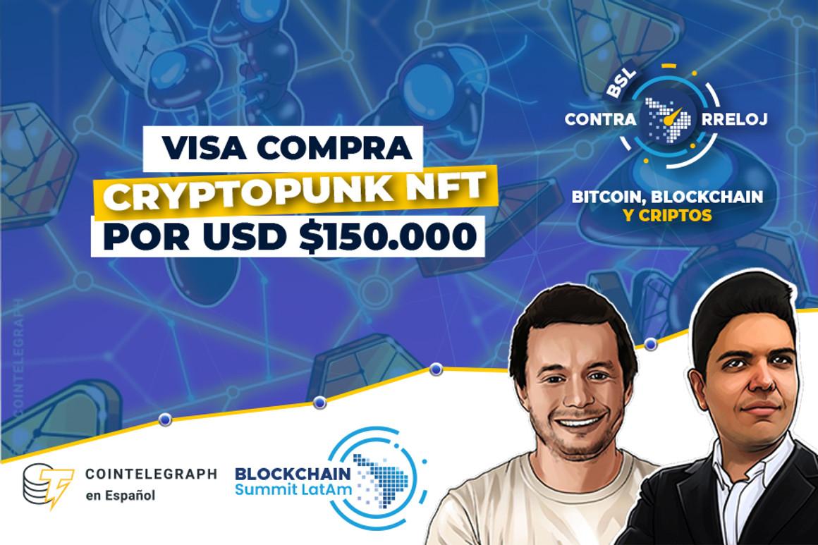 Visa comprando NFT, TVL en DeFi en récord, hashrate de Bitcoin subiendo y mucho más. Un resumen de las criptonoticias más importantes de la semana