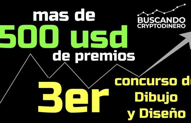 🙀 Mas de 500 usd en premios ➤ 3er concurso de Dibujo y Diseño BuscandoCryptoDinero !!!