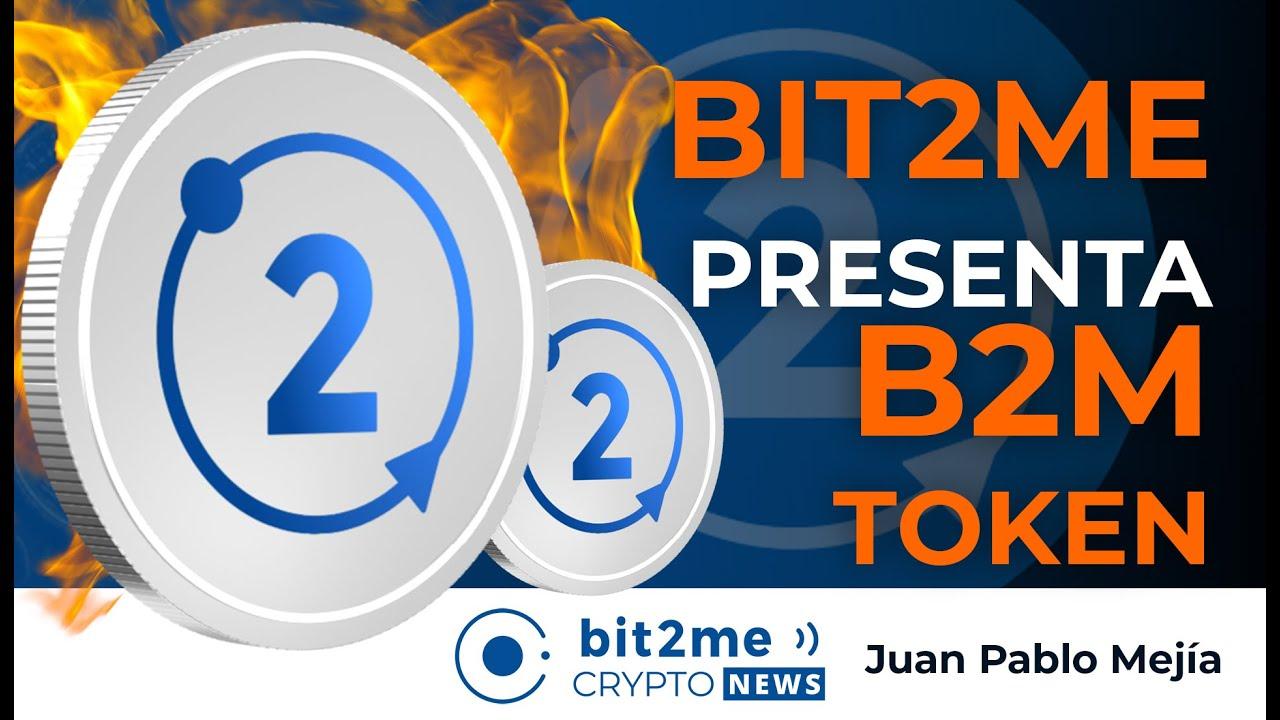 🔵🔥NOTICIAS CRIPTOMONEDAS – Bit2Me Presenta B2M TOKEN – ASIA contra las CRIPTOMONEDAS