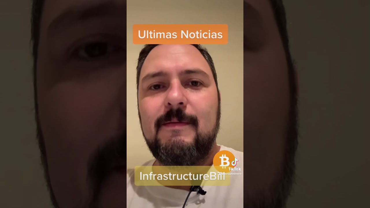 InfrastructureBill… ultimas noticias (Domingo en la noche)!!! #bitcoin#infrastructurebill