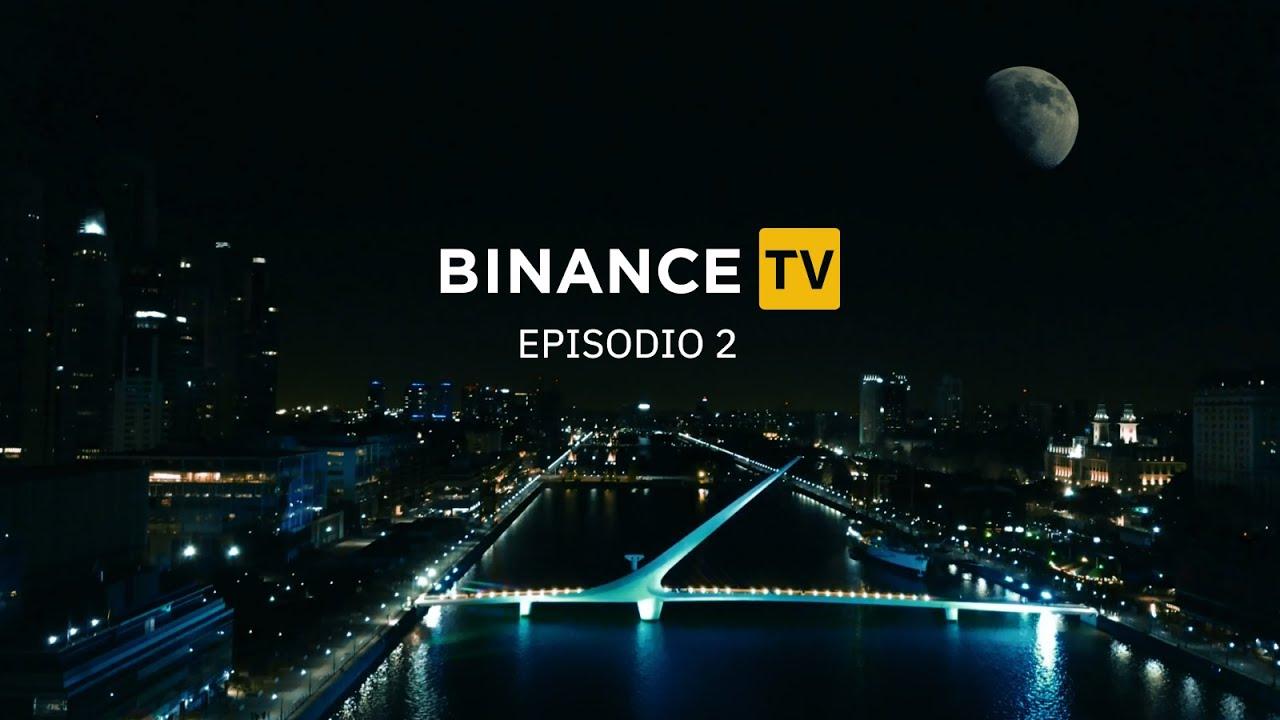 #BinanceTV 🇦🇷   Episodio 2