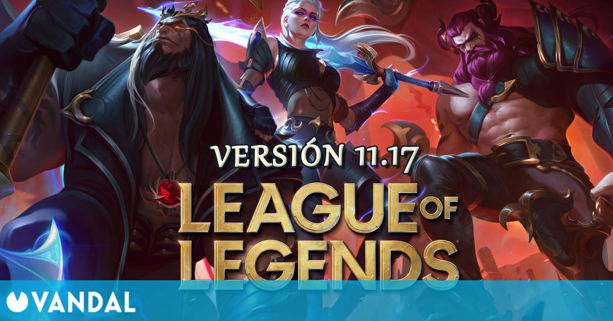 League of Legends v11.17: Ajustes a campeones, cambios en precios de RP y novedades