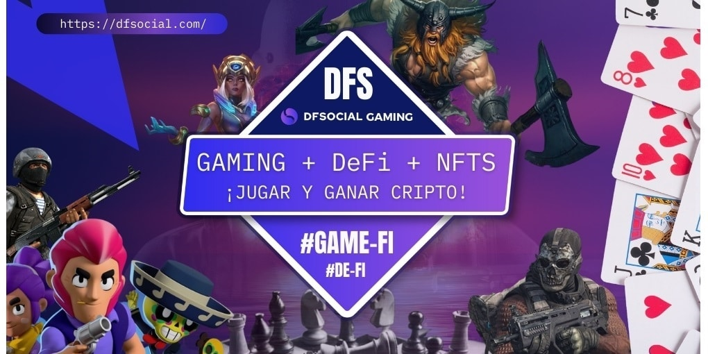 ¿Quieres ganar criptomonedas jugando videojuegos? Conoce DFSocial