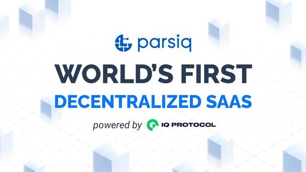 PARSIQ presenta un nuevo modelo de suscripción como el primer SaaS descentralizado del mundo con tecnología IQ Protocol